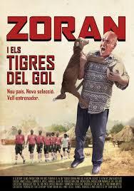 Zoran i els tigres del gol cartell portal22